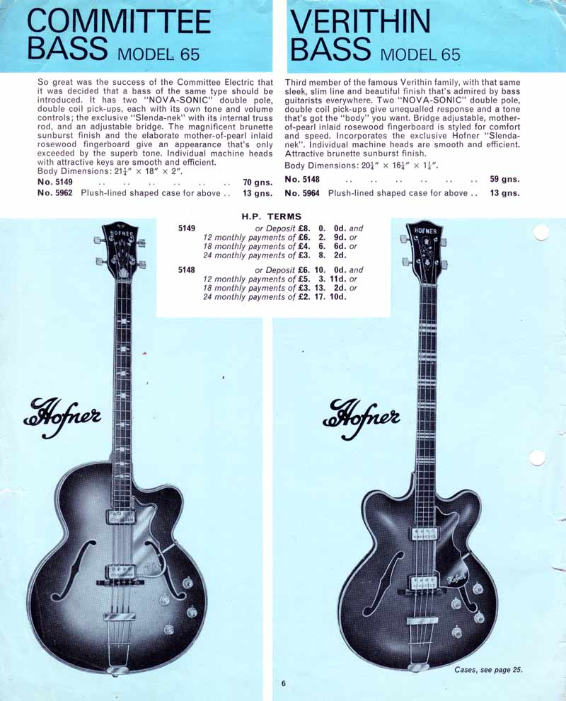 Hofner Committee and Verithin Basses